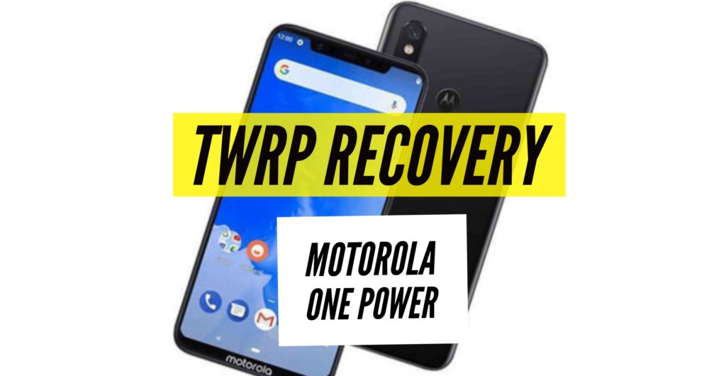 install twrp recovery motorola one power
