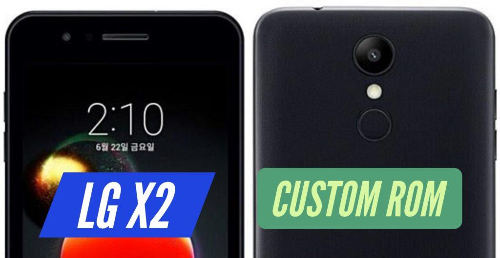 LG X2 Custom ROM