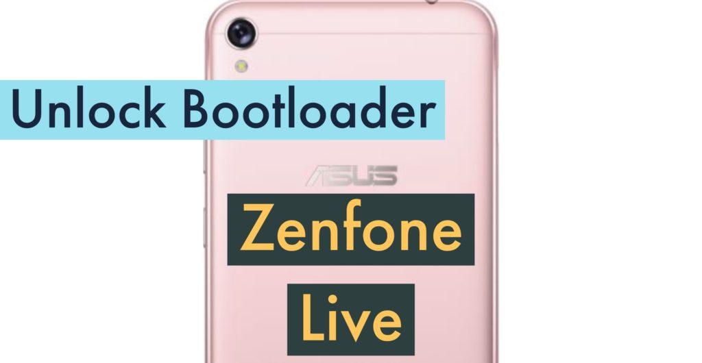 Unlock Bootloader Asus Zenfone Live