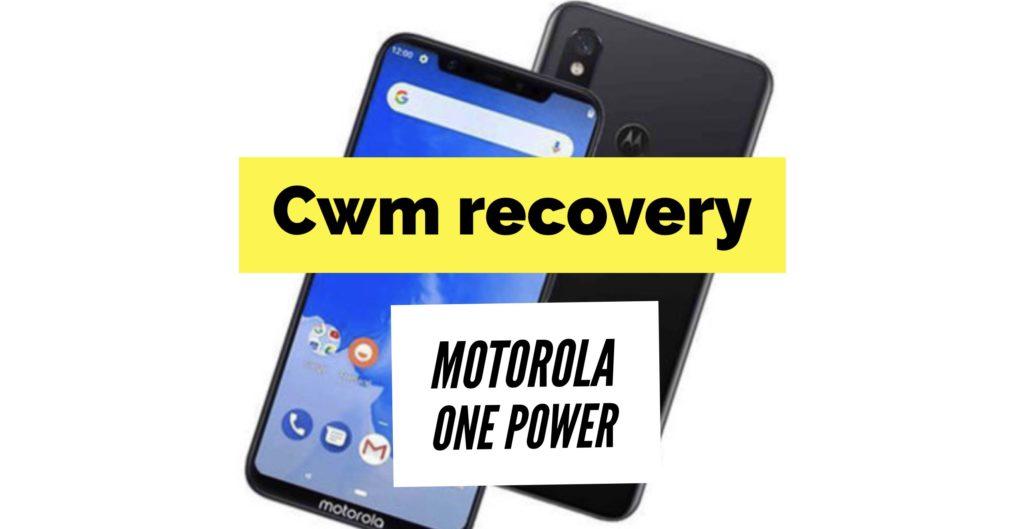 cwm recovery motorola one power