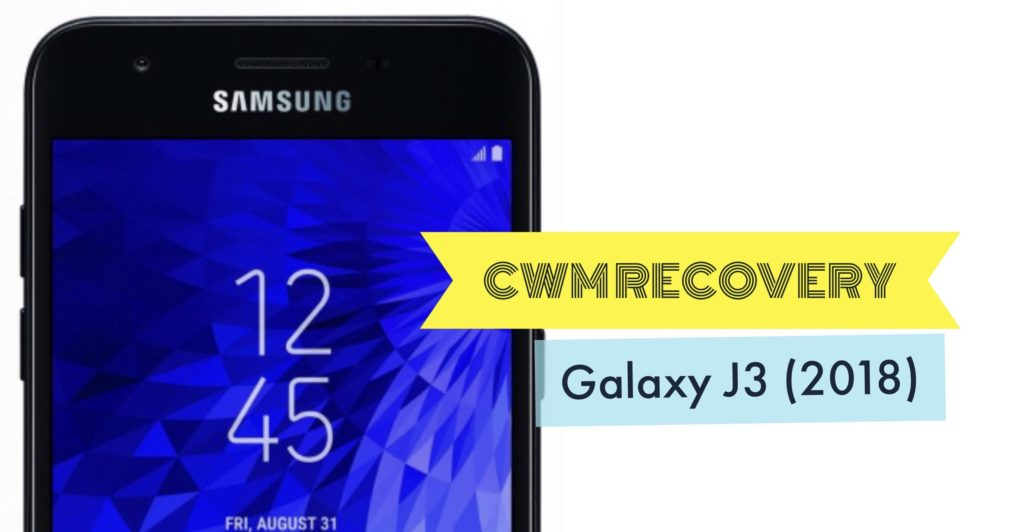 Install CWM Recovery on Galaxy J3 2018