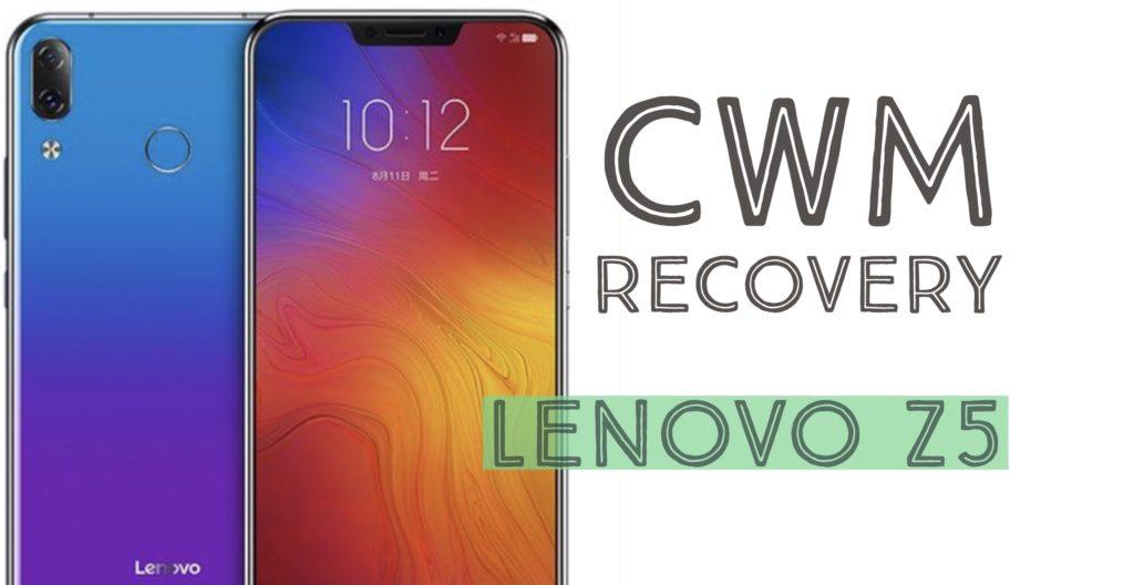 Install CWM Recovery on lenovo z5