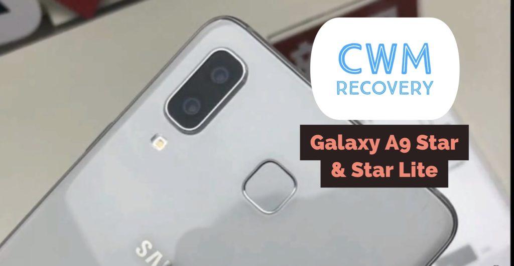 Galaxy A9 Star & Galaxy A9 Star Lite CWM Recovery