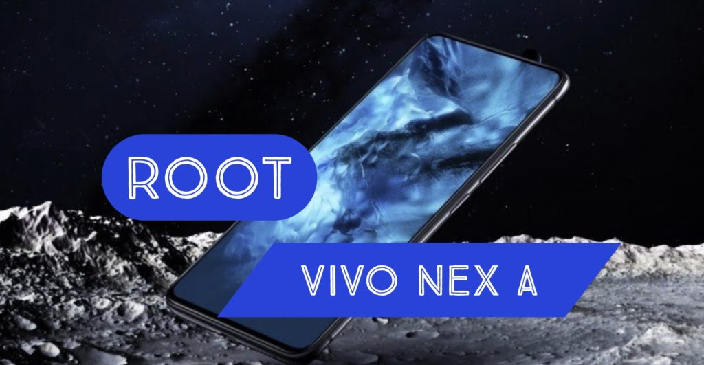 VIVO NEX A Root