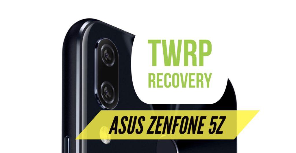 TWRP Zenfone 5Z