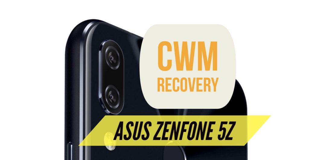 Cwm Zenfone 5Z