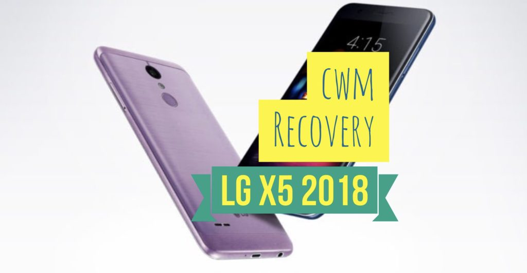 CWM LG X5 2018