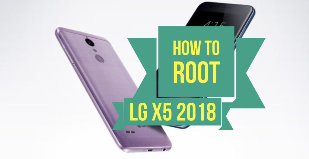 Root LG X5 2018