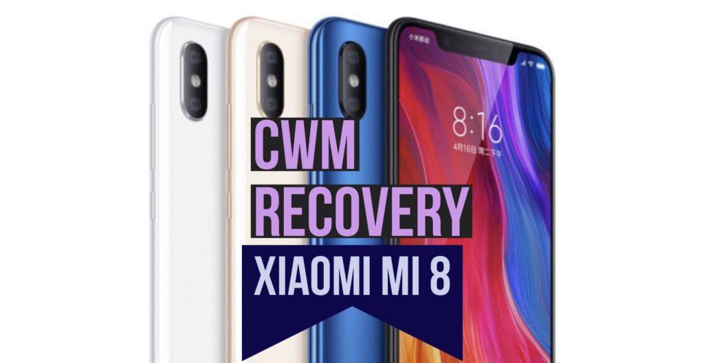 CWM Xiaomi Mi 8