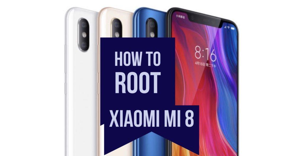Root Xiaomi mi 8
