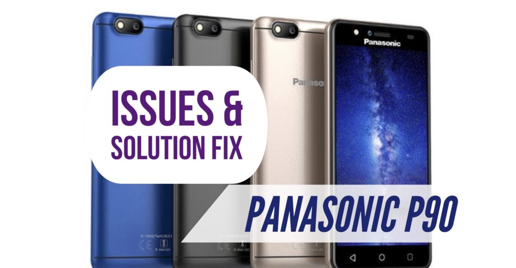 Panasonic P90 Heating battery Lag Issues Fix Solution