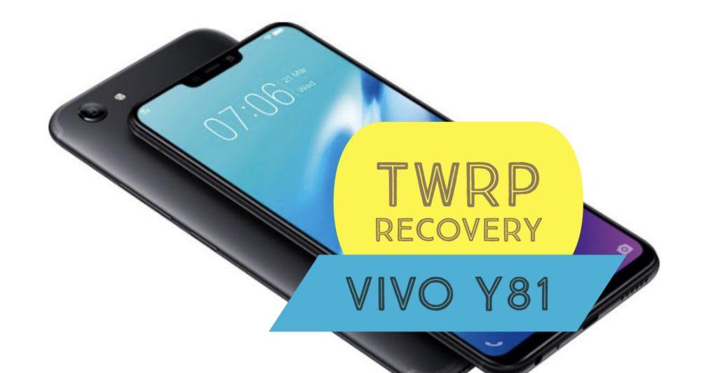 TWRP VIVO Y81