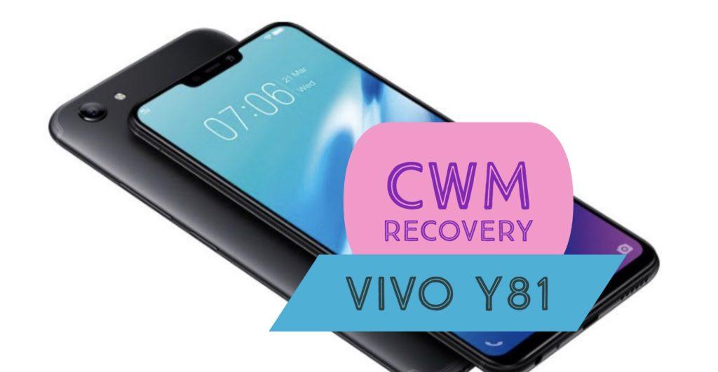 CWM VIVO Y81