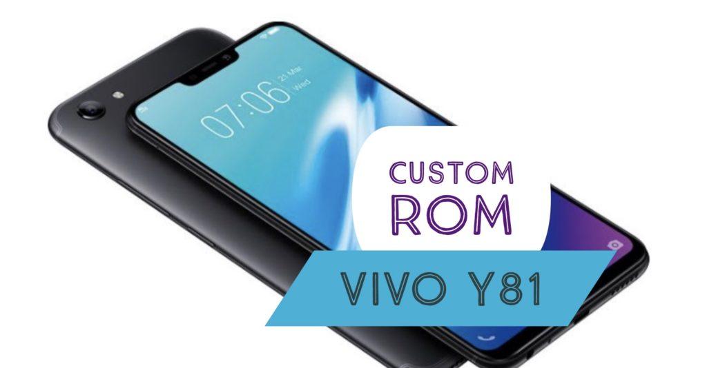 Custom ROM VIVO Y81