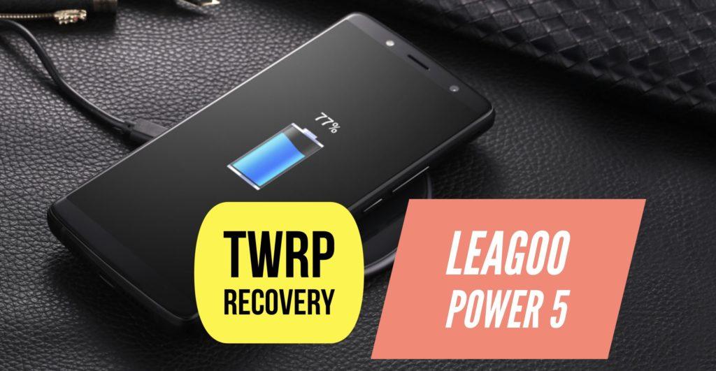 TWRP LEAGOO Power 5