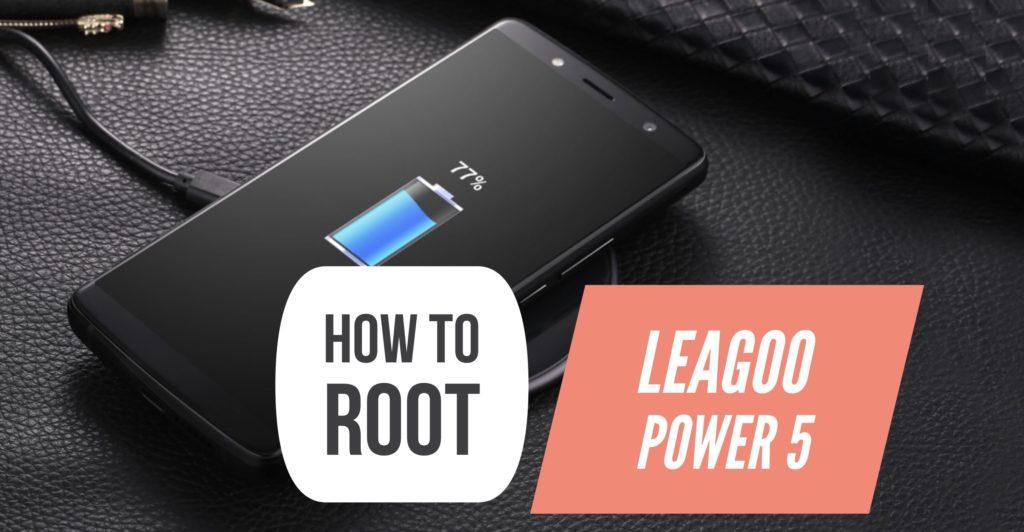 Root LEAGOO Power 5