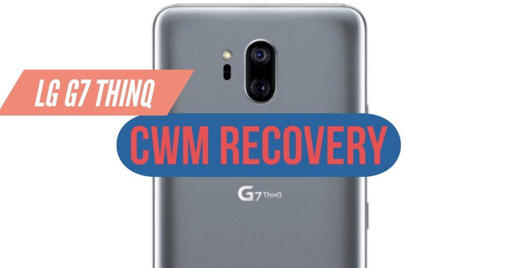 CWM LG G7 ThinQ