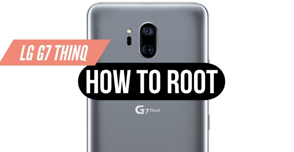 Root LG G7 ThinQ