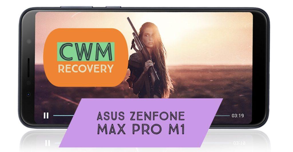 CWM Asus Zenfone Max Pro M1