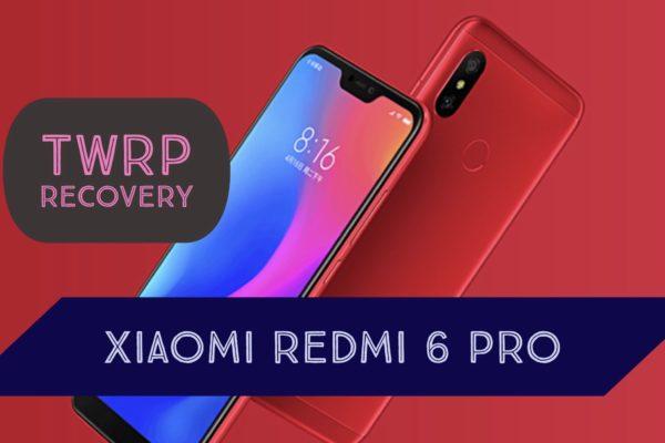 TWRP Xiaomi Redmi 6 PRO