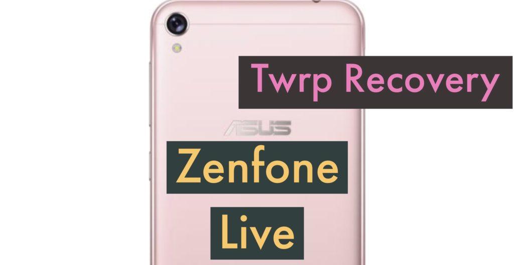 TWRP ASUS Zenfone LIVE