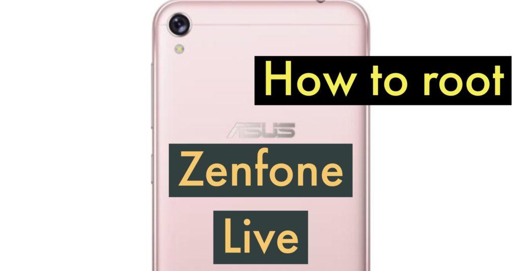 Root ASUS Zenfone LIVE