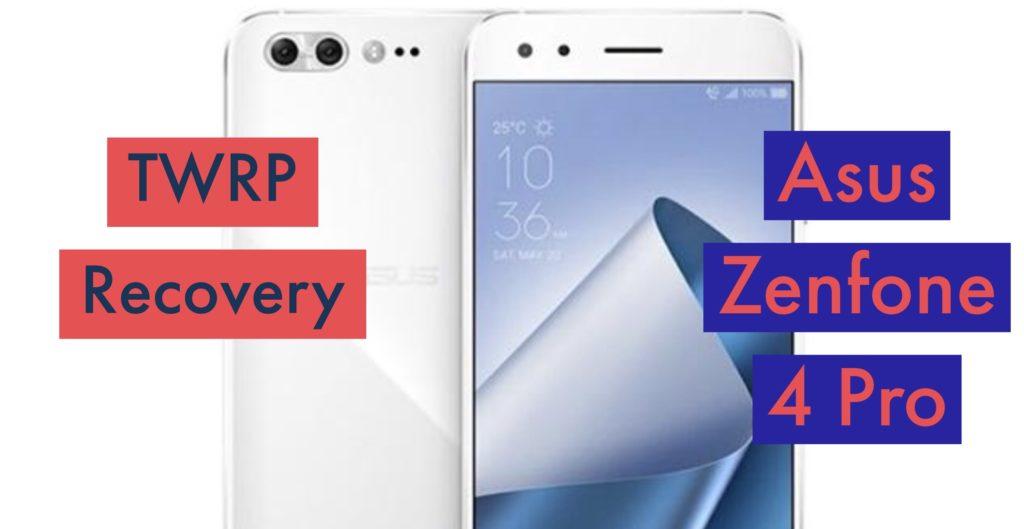 TWRP Asus Zenfone 4 Pro