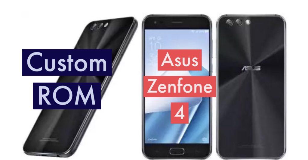Asus Zenfone 4 Custom ROM