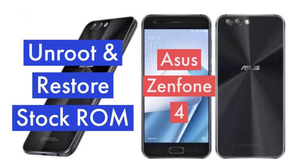 Unroot Asus Zenfone 4 Restore Stock ROM