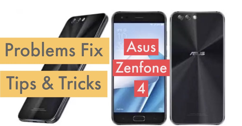 Asus Zenfone 4 Problems Issues Solution Fix Tips Tricks