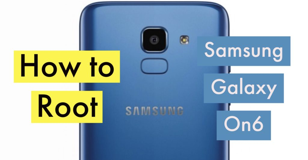 Root Samsung Galaxy ON6 SuperSU Magisk