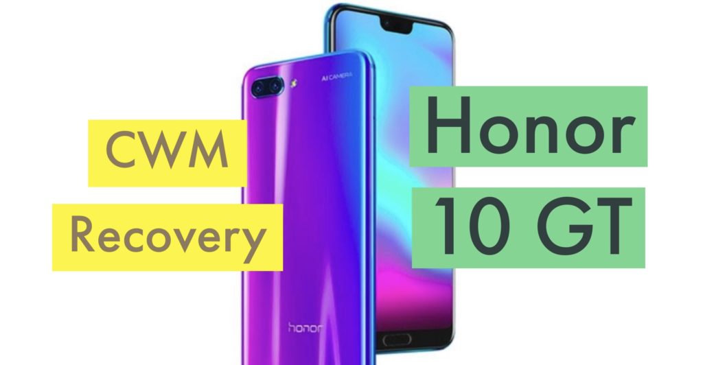 CWM Huawei Honor 10 GT