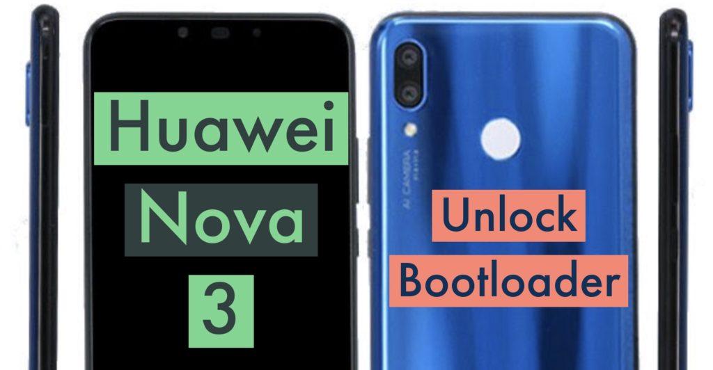 Unlock Bootloader Huawei Nova 3