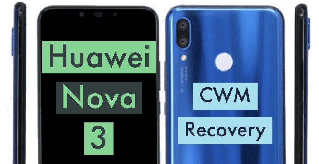 CWM Huawei Nova 3