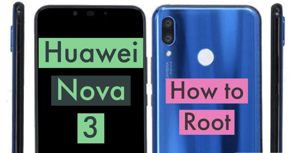 Root Huawei Nova 3 SuperSU Magisk