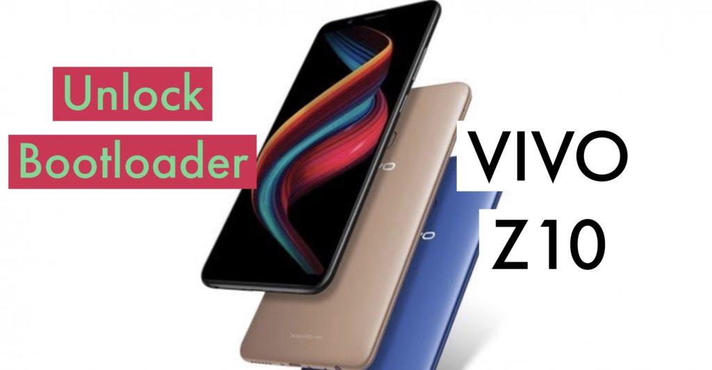Unlock Bootloader VIVO Z10