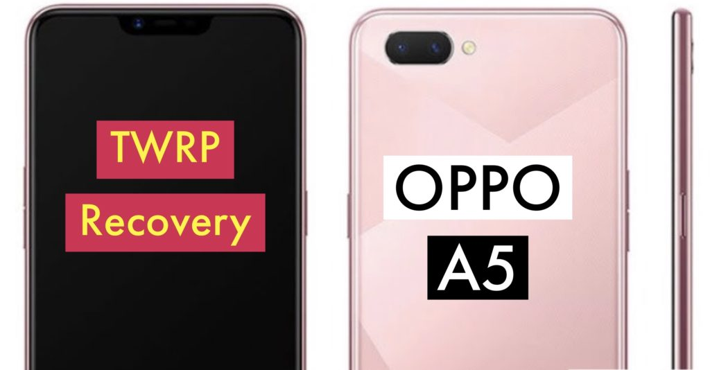 TWRP OPPO A5