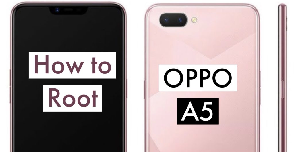 Root OPPO A5 SuperSU Magisk