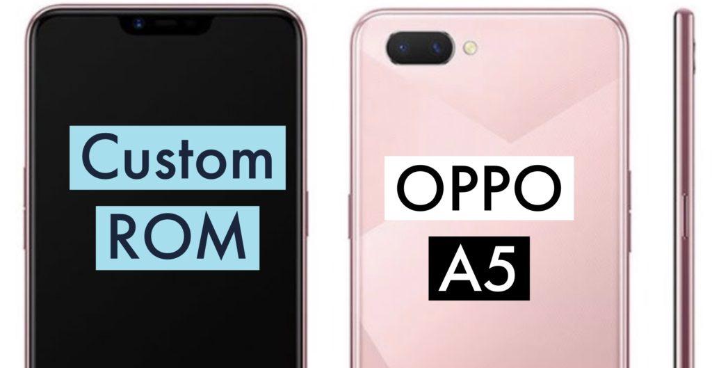 OPPO A5 Custom ROM
