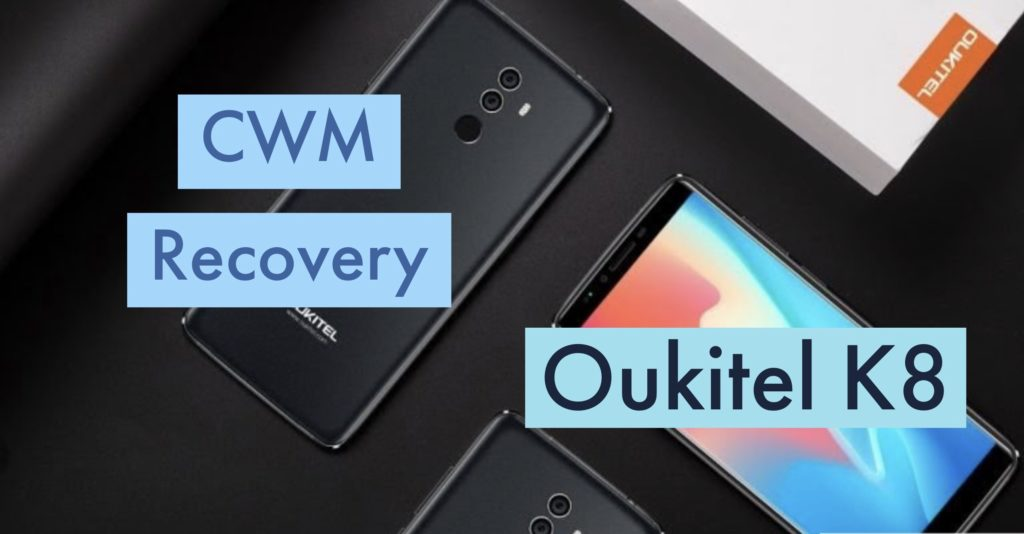 CWM Oukitel K8