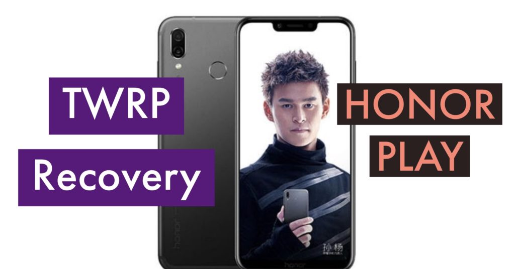 TWRP Honor Play