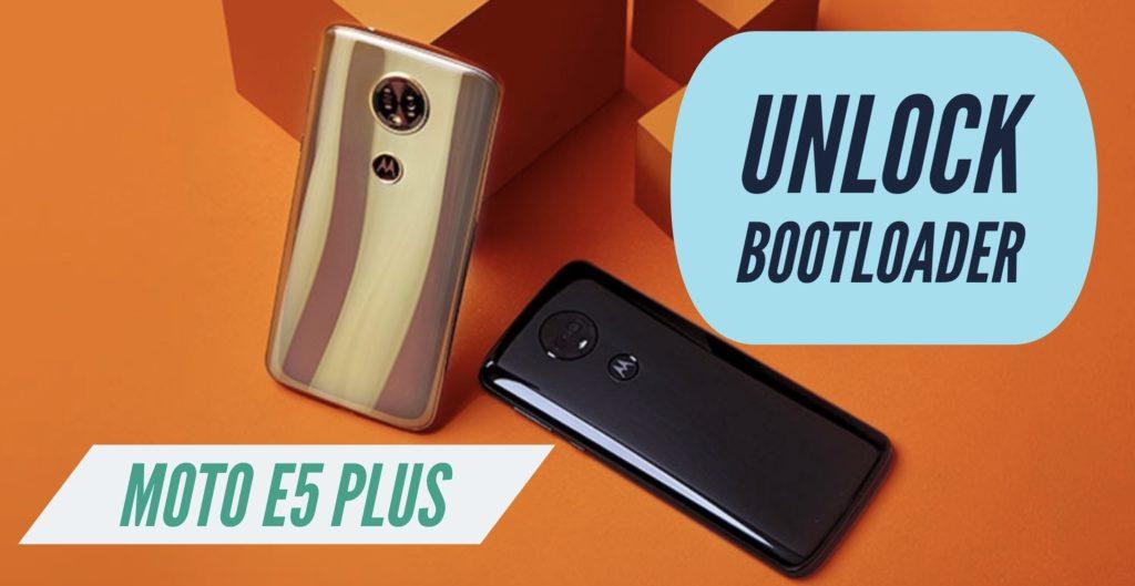 Unlock Bootloader Moto E5 Plus
