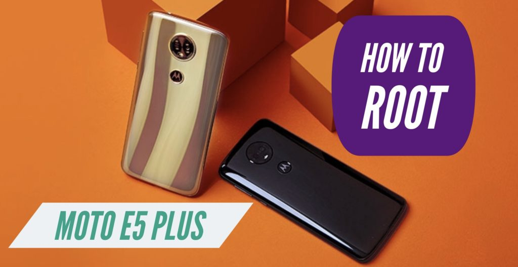 Root Moto E5 Plus SuperSU Magisk
