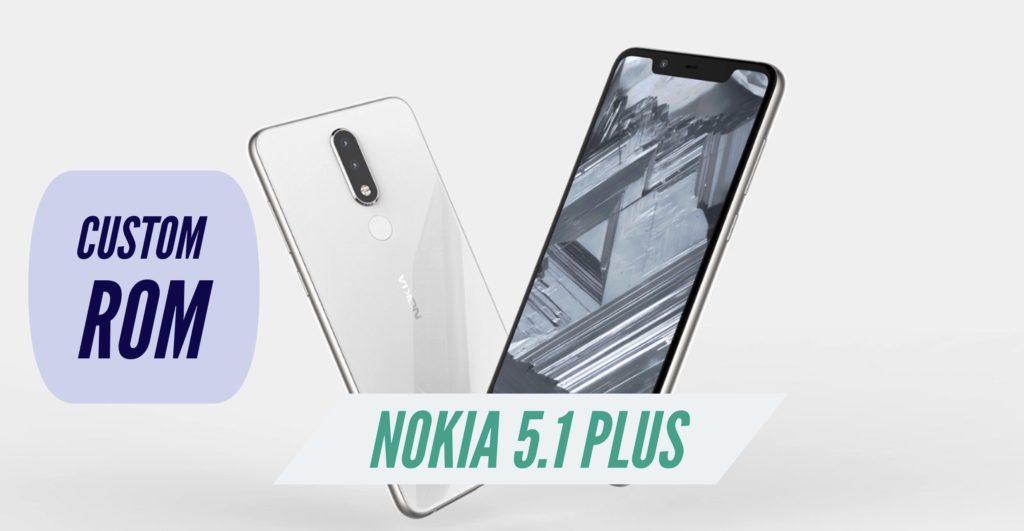 Nokia 5.1 Plus Custom ROM