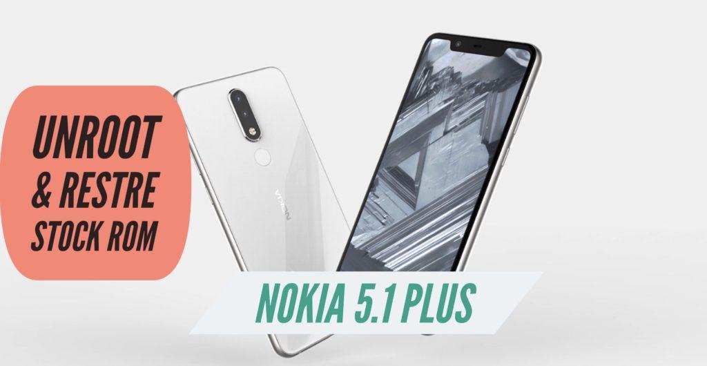 Unroot Nokia 5.1 Plus Restore Stock ROM