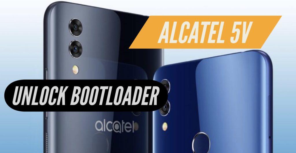 Unlock Bootloader Alcatel 5V
