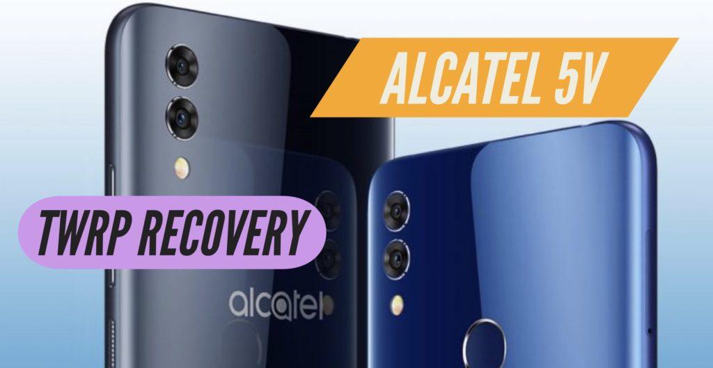 TWRP Alcatel 5V
