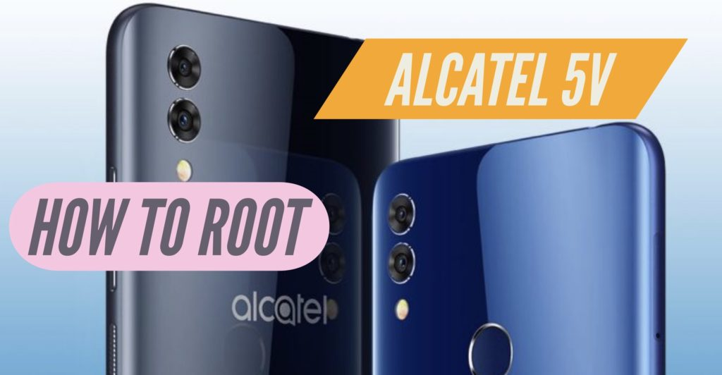 Root Alcatel 5V SuperSU Magisk