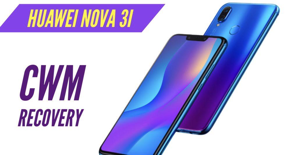 CWM Huawei Nova 3i