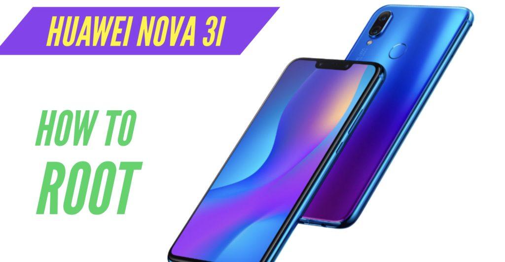 Root Huawei Nova 3i SuperSU Magisk